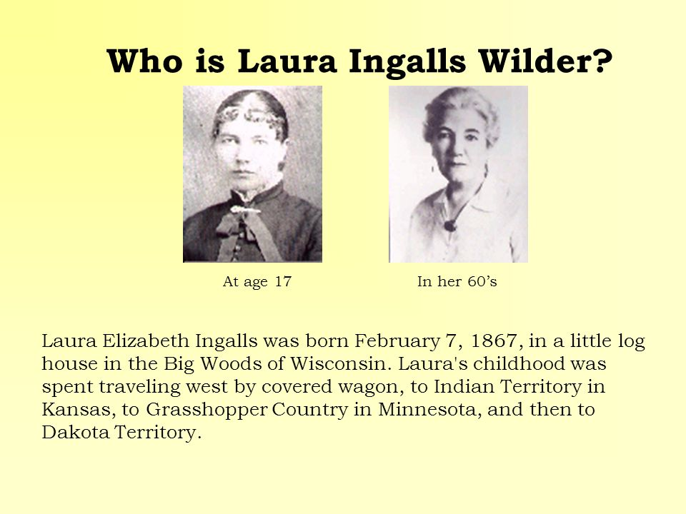 Who is Laura Ingalls Wilder