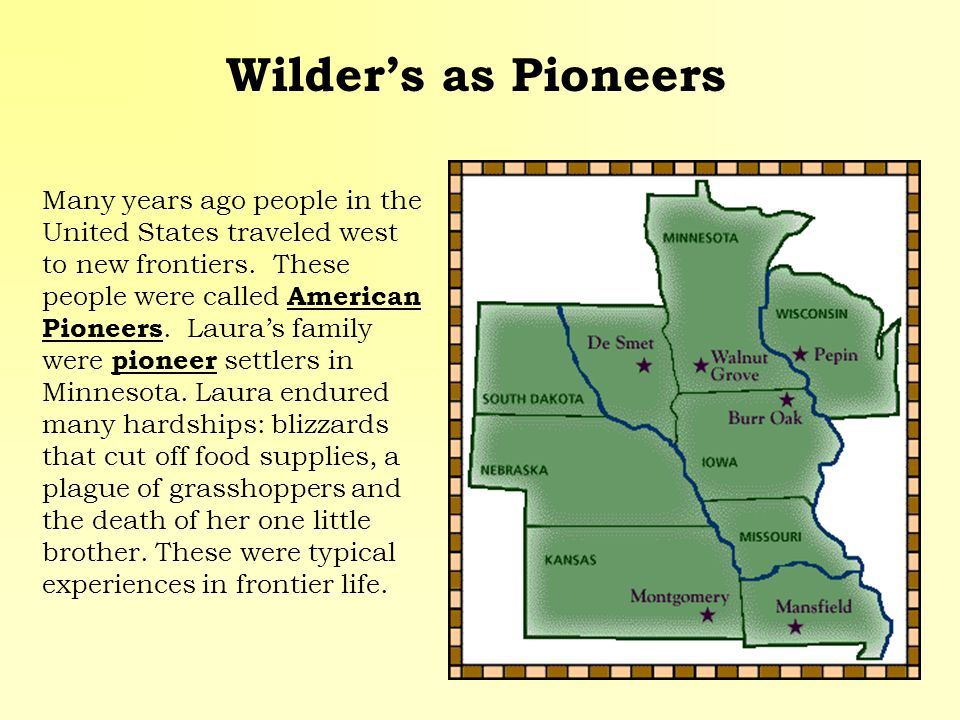 Wilder's as Pioneers