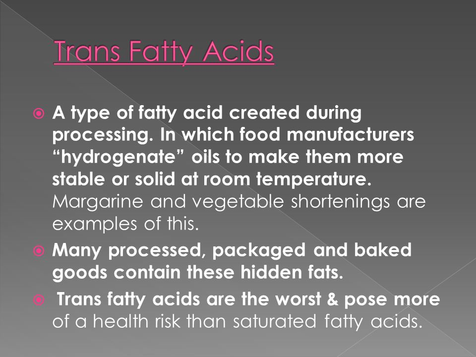 Trans Fatty Acids