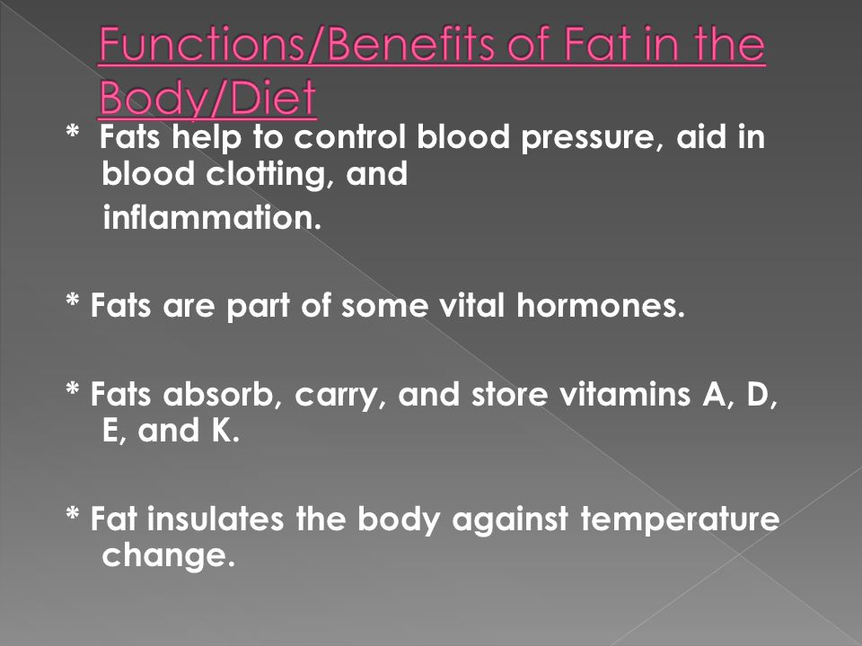 Functions/Benefits of Fat in the Body/Diet