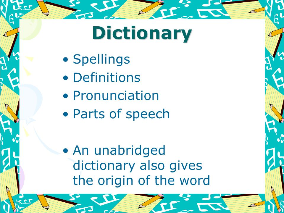 Dictionary Spellings Definitions Pronunciation Parts of speech