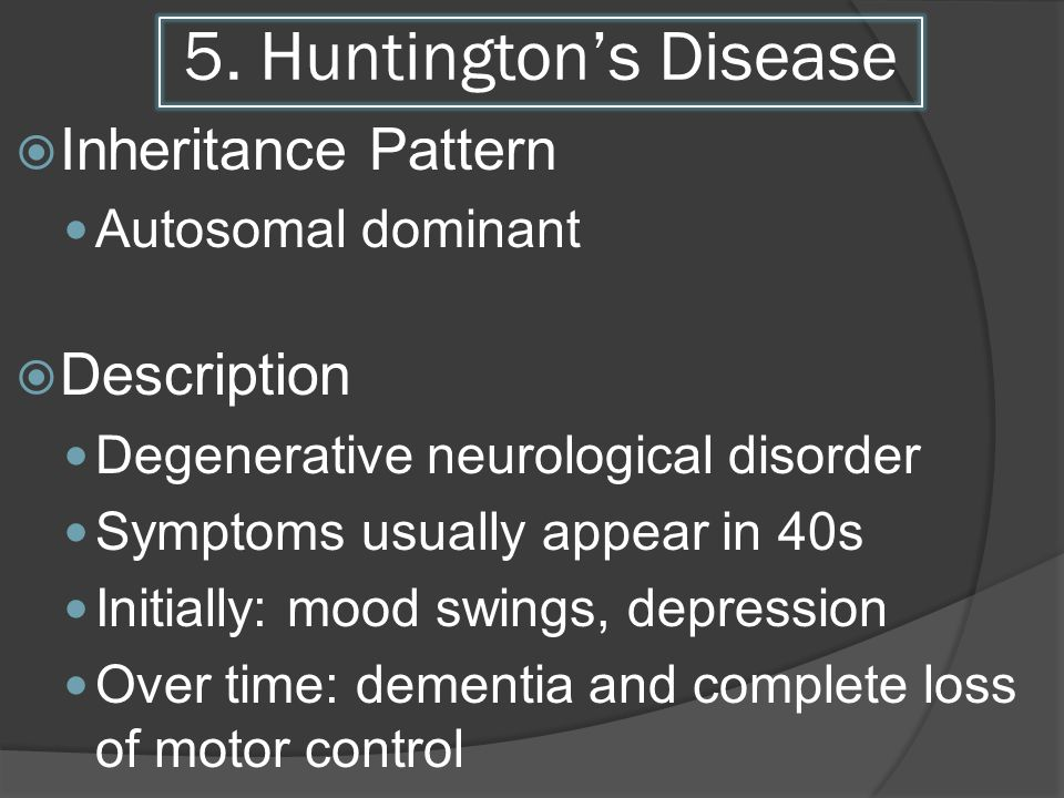 5. Huntington's Disease Inheritance Pattern Description
