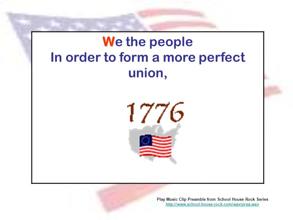 We the people In order to form a more perfect union,