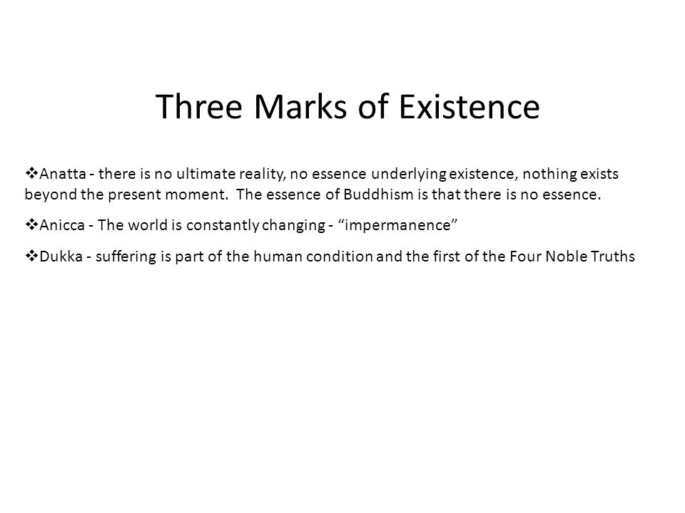 the three marks of existence essay Critical essay understanding the romantic period study help  without real existence in fact or in  all three were influenced by the work of the writers of.