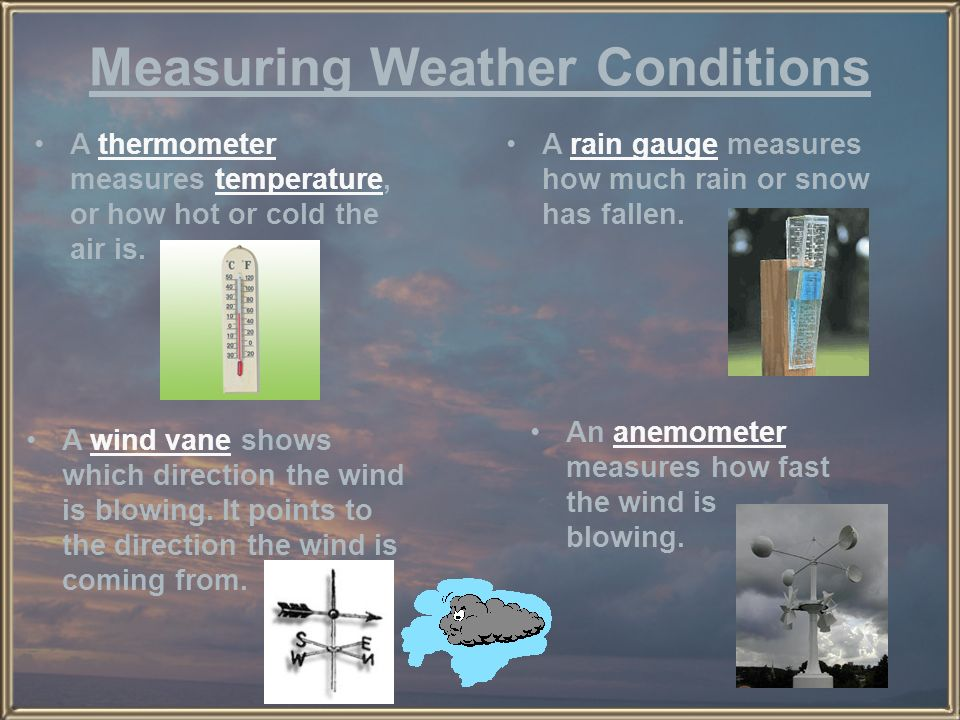 Measuring Weather Conditions