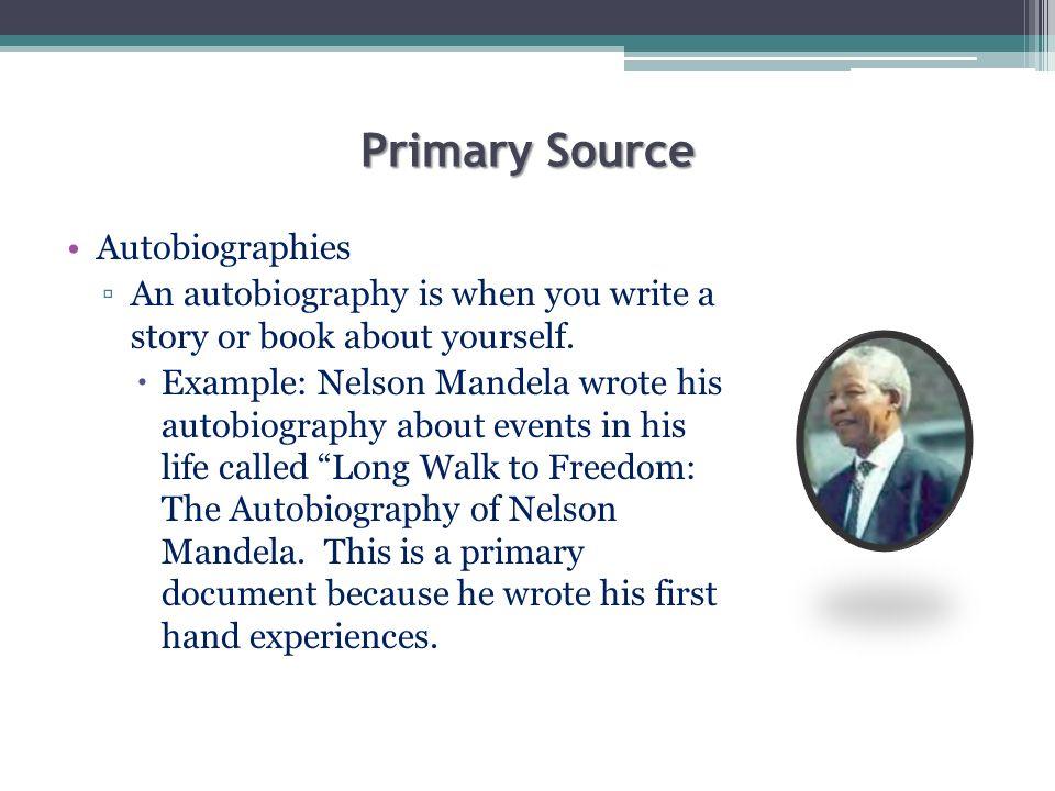 Primary Source Autobiographies