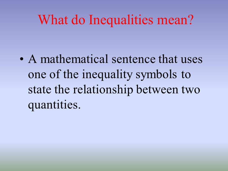 What do Inequalities mean
