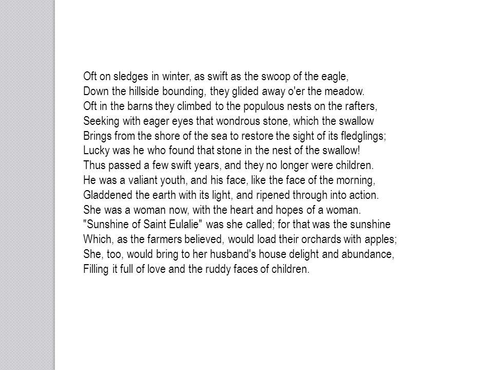 Oft on sledges in winter, as swift as the swoop of the eagle,