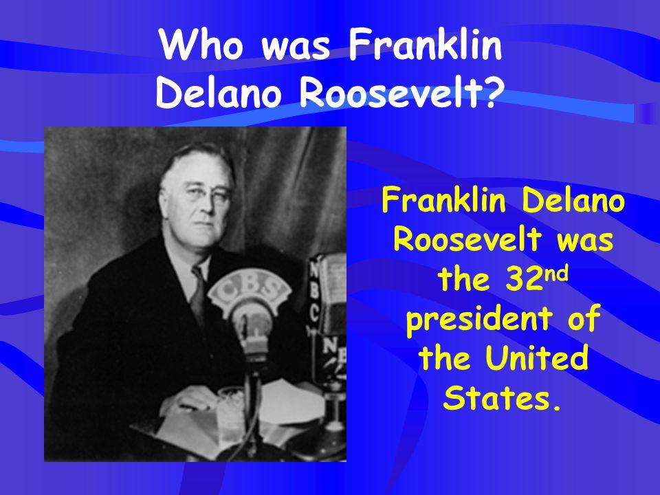 Who was Franklin Delano Roosevelt