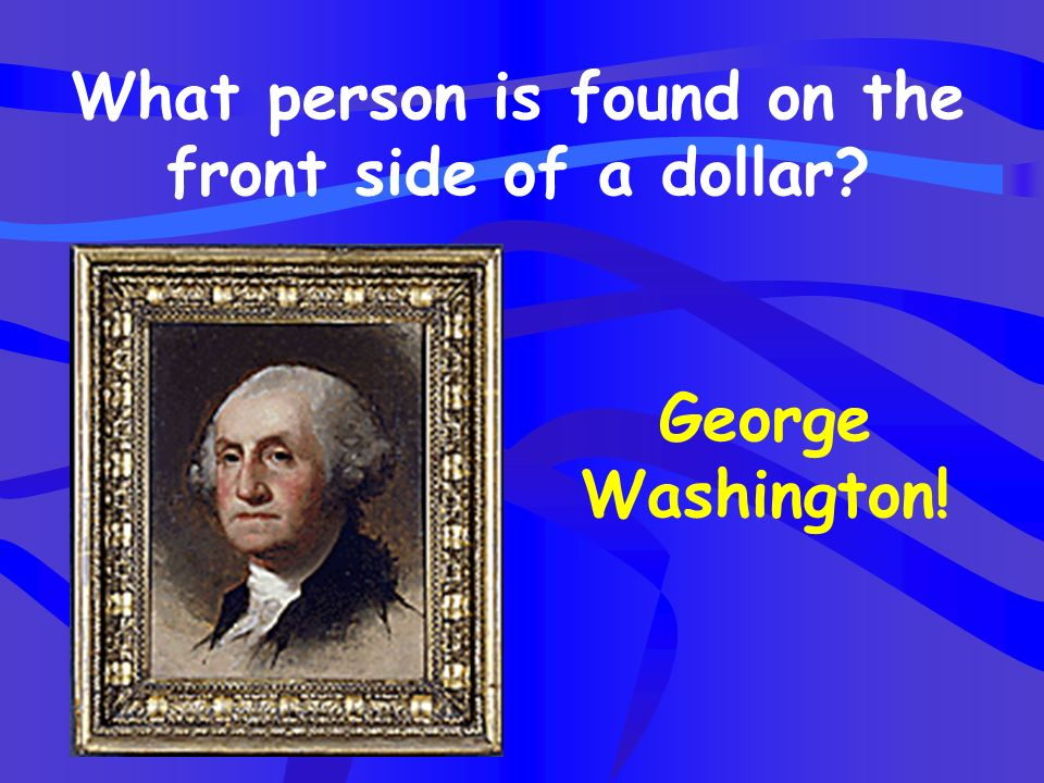 What person is found on the front side of a dollar