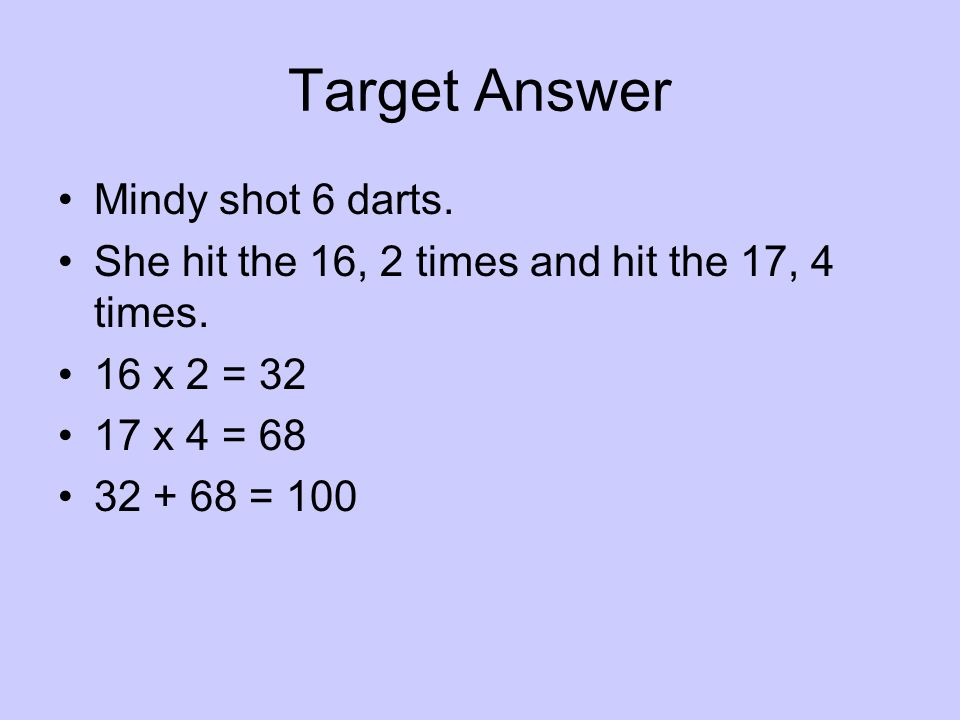 Target Answer Mindy shot 6 darts.