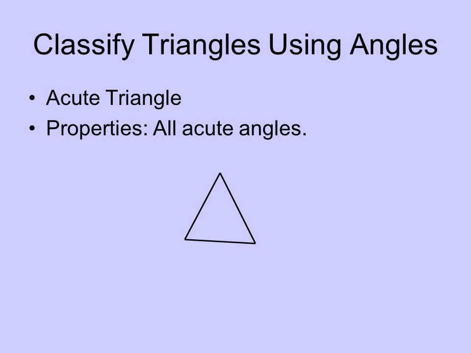Classify Triangles Using Angles