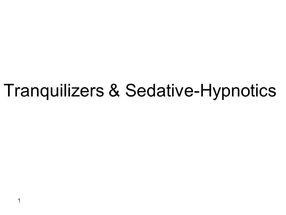 Tranquilizers & Sedative-Hypnotics