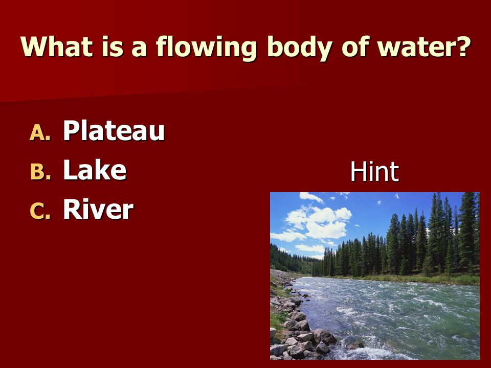 What is a flowing body of water