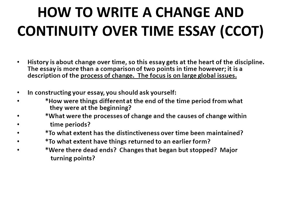 change and continuity over time essay rome Change and continuity over time ( ccot ) : 1 explain the inside informations of the economic exchanges that occurred on the silk roads and discourse the societal and political impacts that occurred as a consequence of this trade.
