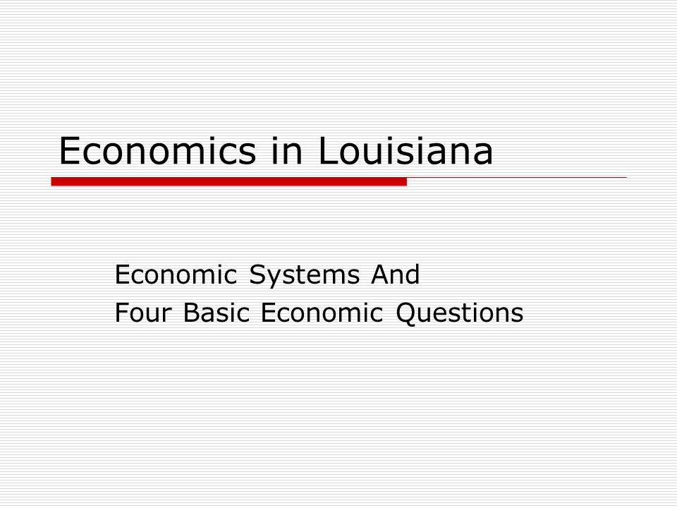 Economics in Louisiana