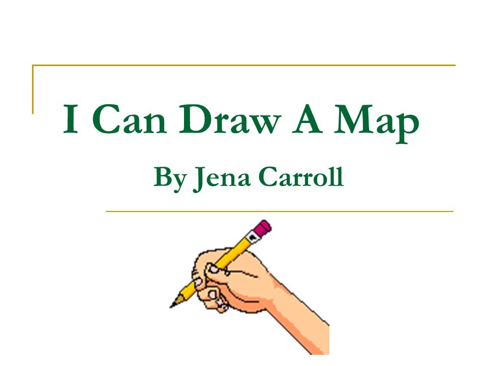 I Can Draw A Map By Jena Carroll
