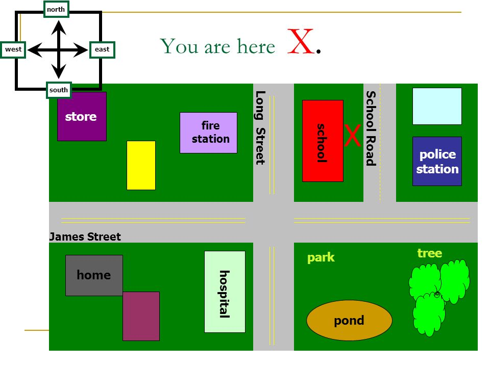 X You are here X. Long Street School Road store school police tree