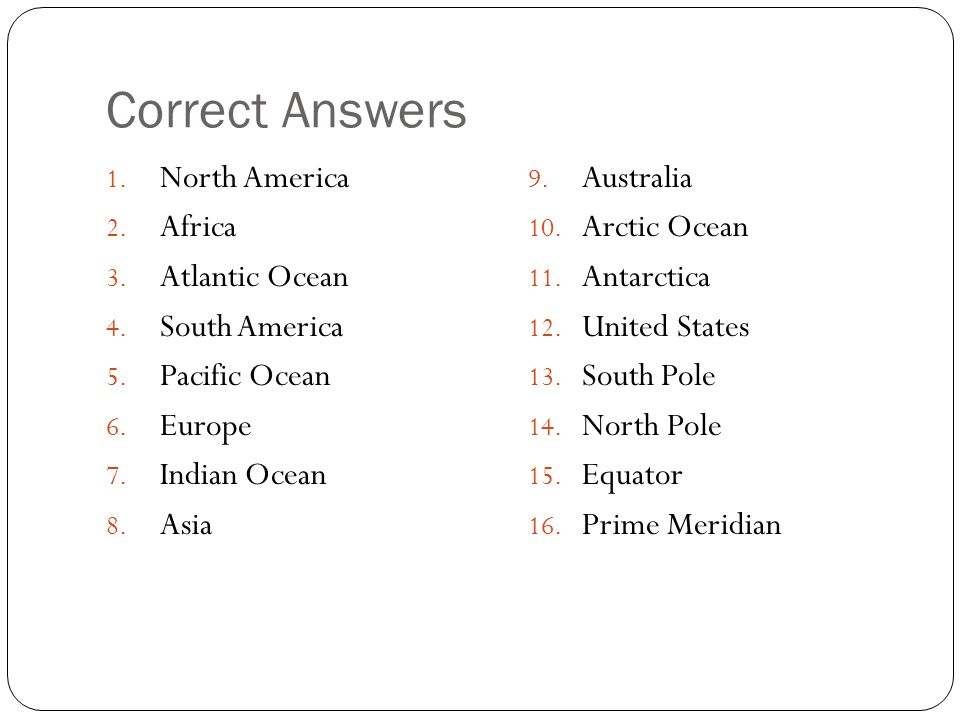 Correct Answers North America Africa Atlantic Ocean South America