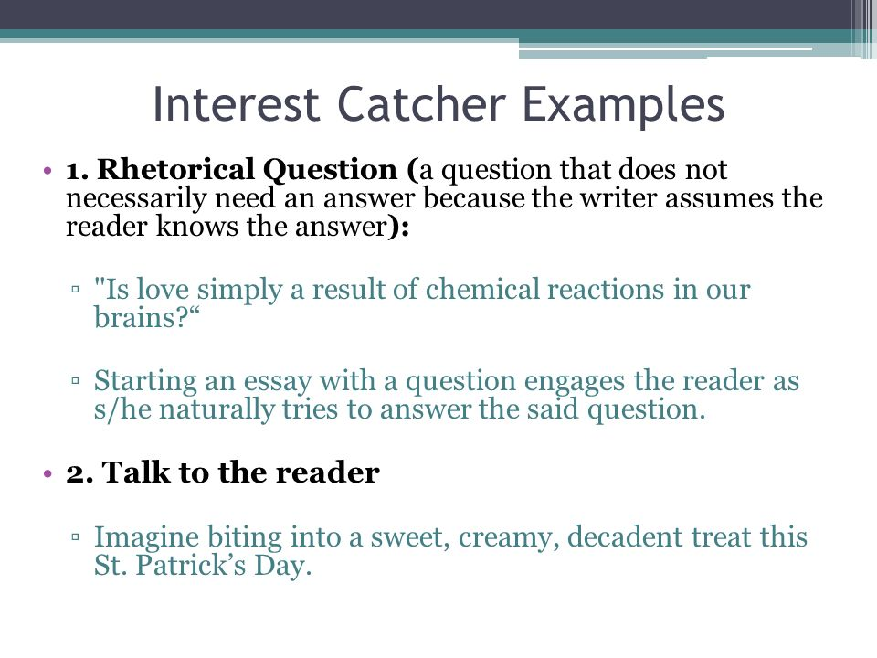interest catchers thesis statements ppt video online interest catcher examples