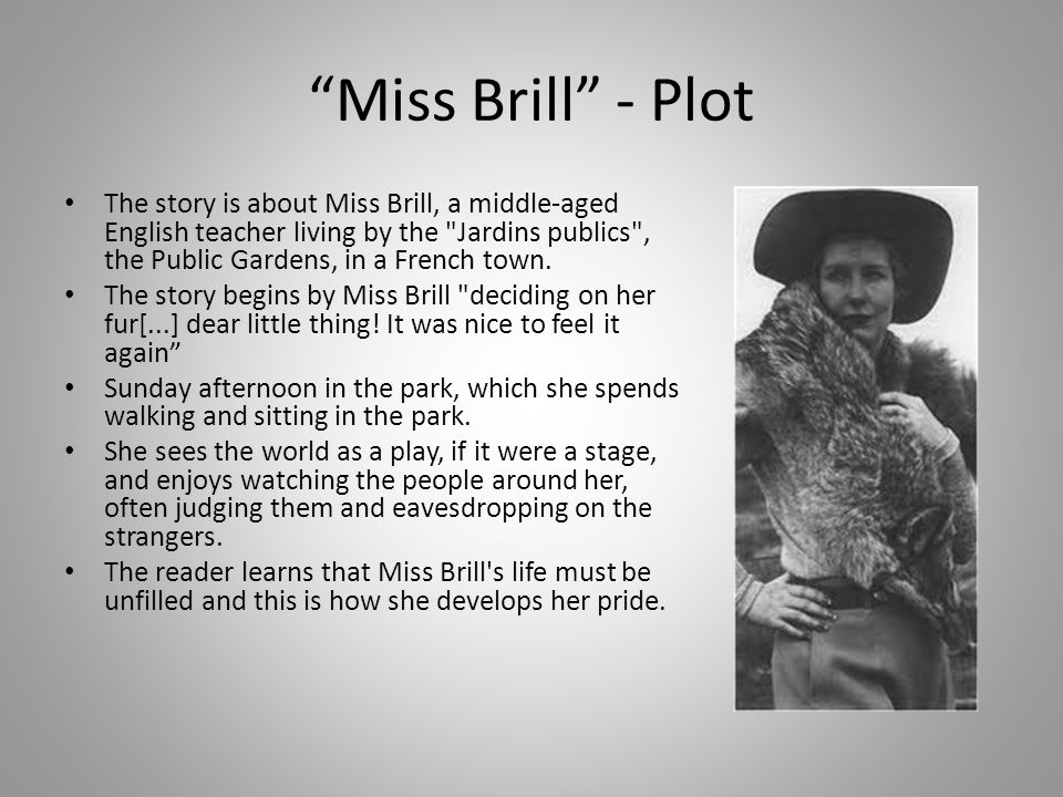 "an analysis of the story miss brill by katherine mansfield A stylistic analysis of ""miss brill"" by katherine mansfield mansfield narrates the story and the language she employs in the whole process of narration."
