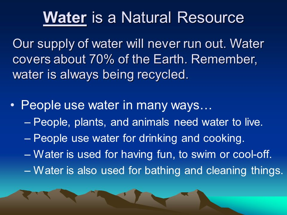 Water is a Natural Resource