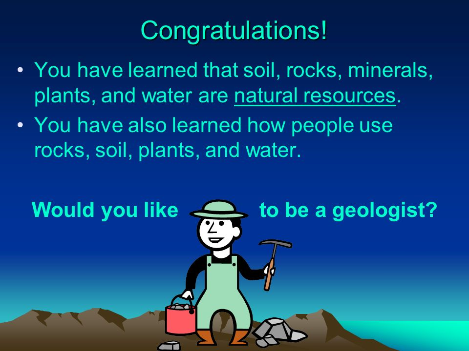 Would you like to be a geologist