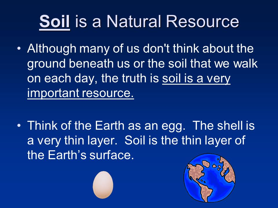Soil is a Natural Resource