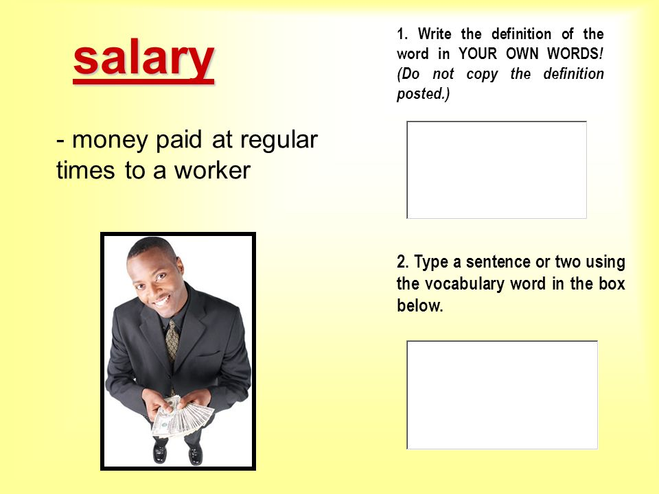 salary - money paid at regular times to a worker