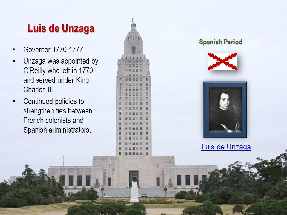 Luis de Unzaga Governor 1770-1777