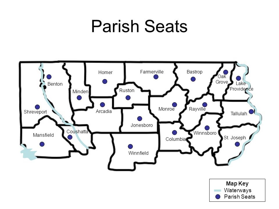 Parish Seats Map Key Waterways Parish Seats Homer Farmerville Bastrop