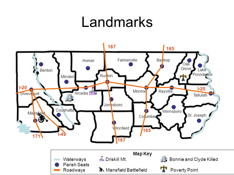 Landmarks 167 165 I-20 I-20 165 I-49 171 167 Map Key