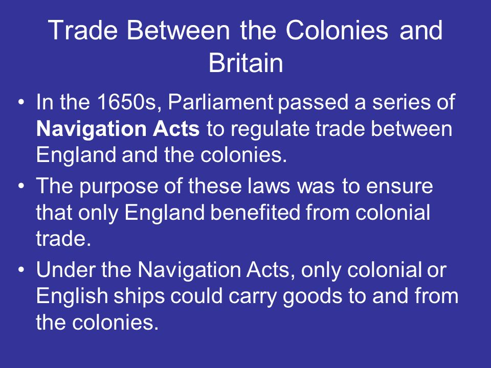 Trade Between the Colonies and Britain