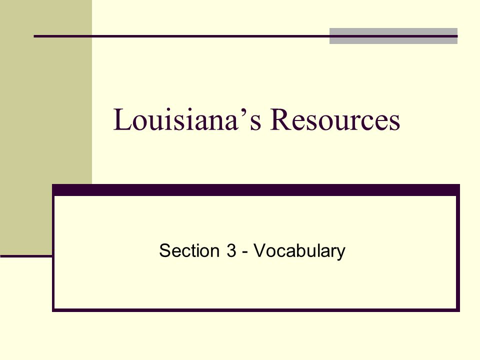 Louisiana's Resources