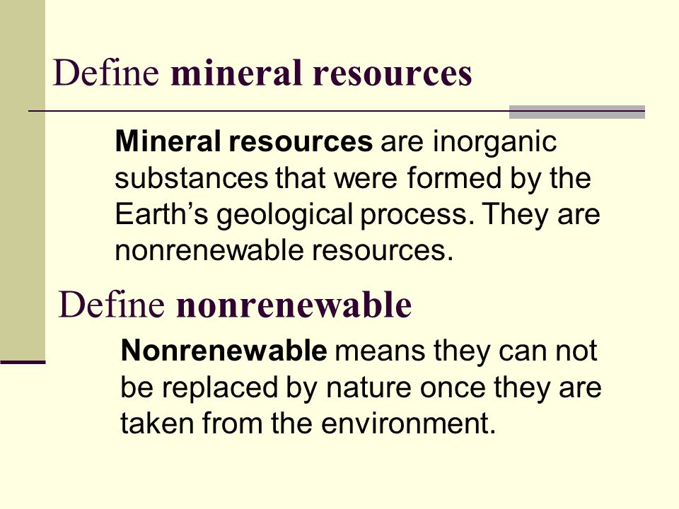 Define mineral resources