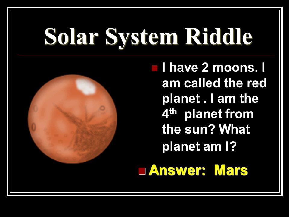 Solar System Riddle Answer: Mars