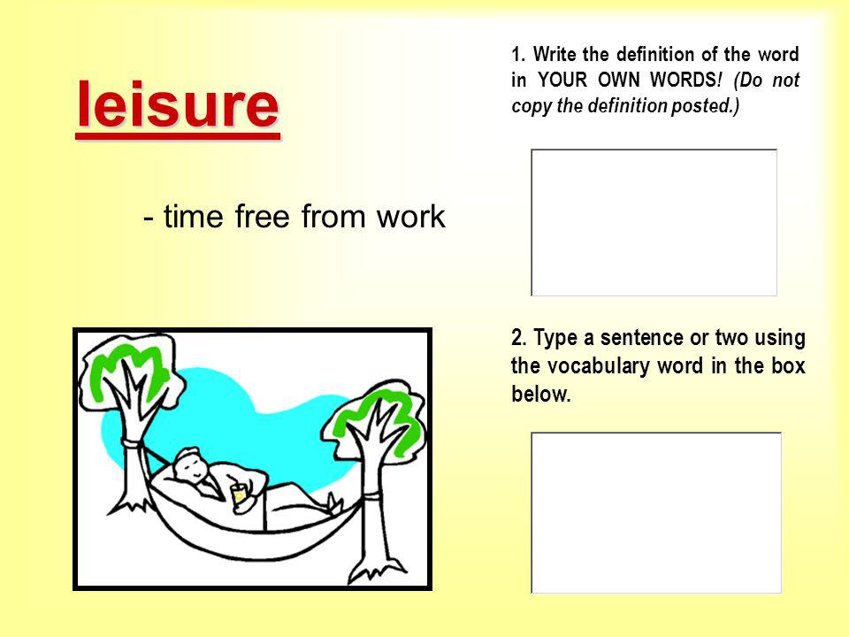 leisure - time free from work