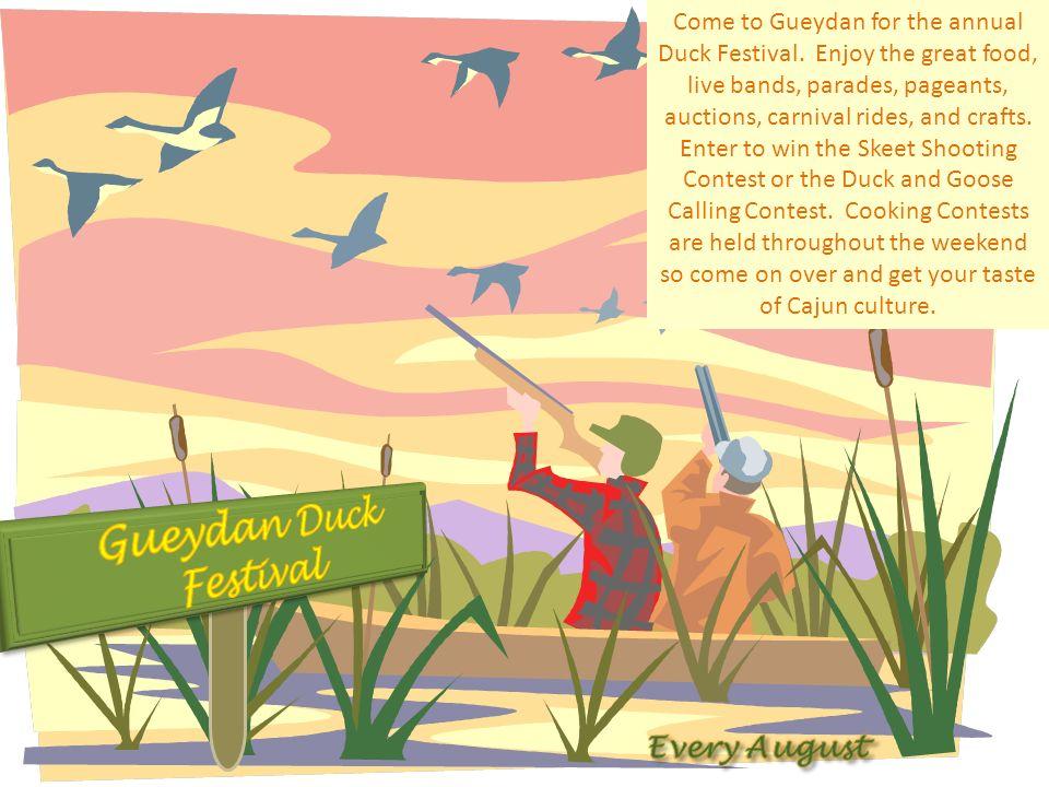 Gueydan Duck Festival Every August
