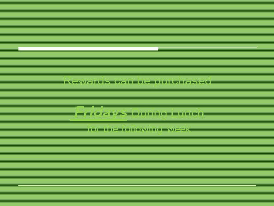 Rewards can be purchased