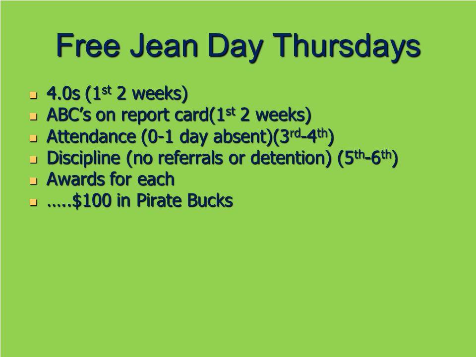 Free Jean Day Thursdays