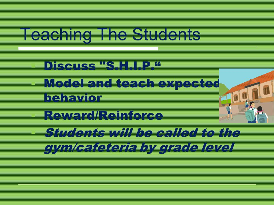 Teaching The Students Discuss S.H.I.P.