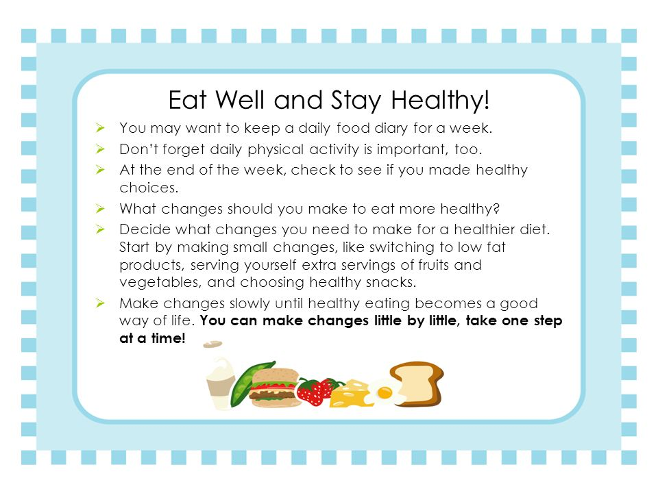 Eat Well and Stay Healthy!