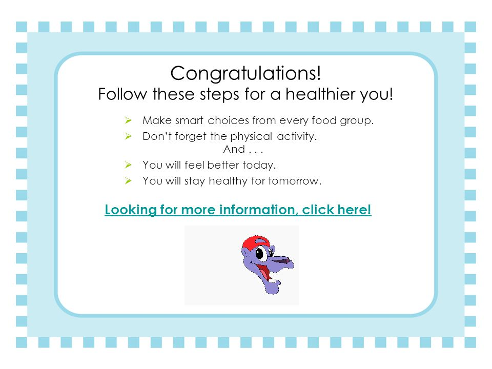 Congratulations! Follow these steps for a healthier you!