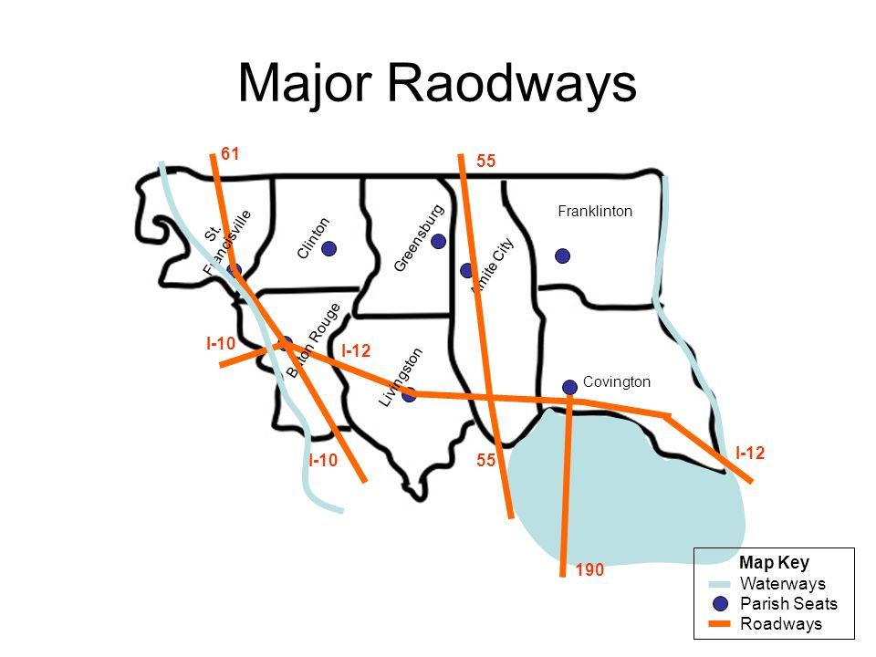 Major Raodways 61 55 I-10 I-12 I-12 I-10 55 Map Key Waterways
