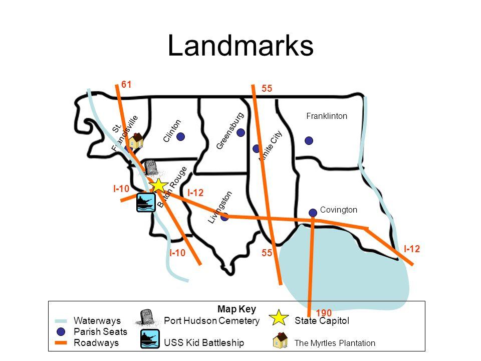 Landmarks 61 55 I-10 I-12 I-12 I-10 55 Map Key