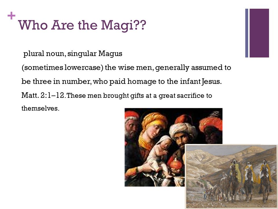 The gift of the magi by ohenry ppt video online download who are the magi plural noun singular magus negle Gallery