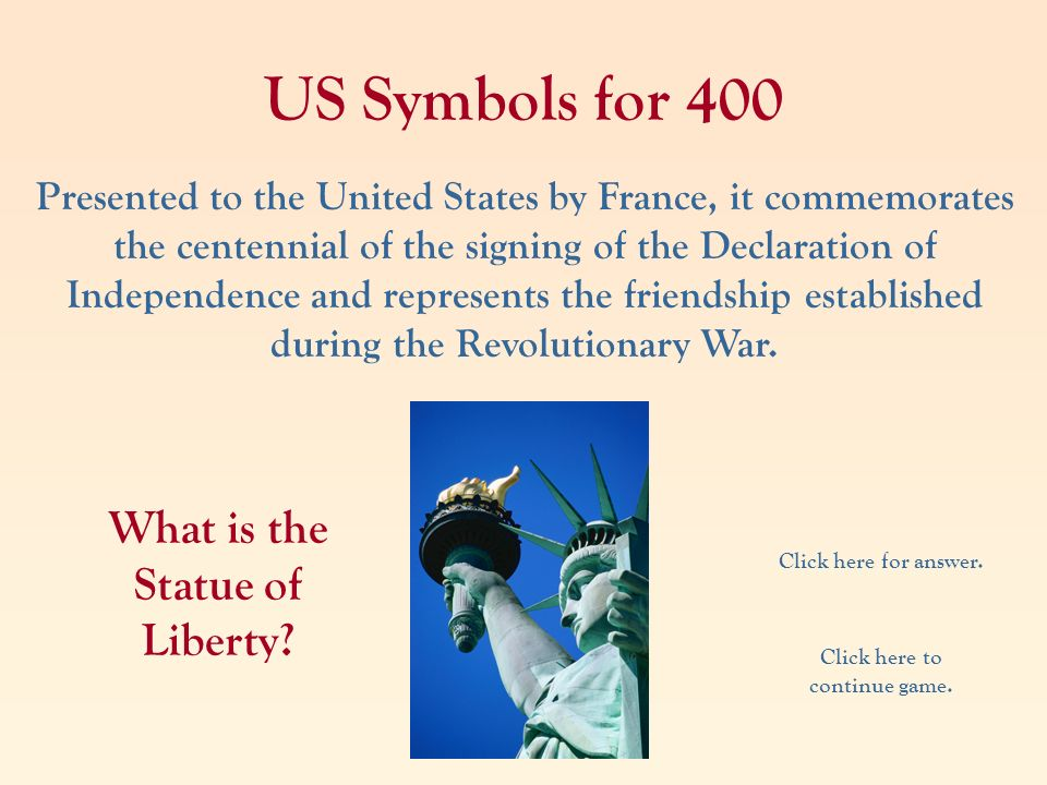 What is the Statue of Liberty Click here to continue game.