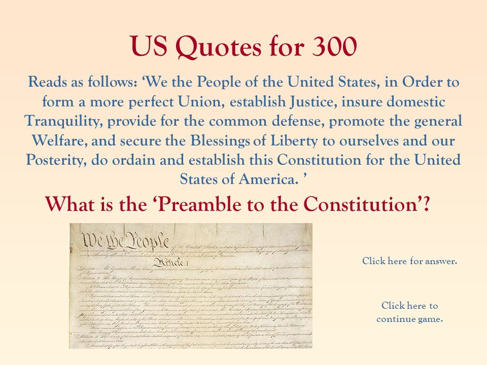 US Quotes for 300 What is the 'Preamble to the Constitution'