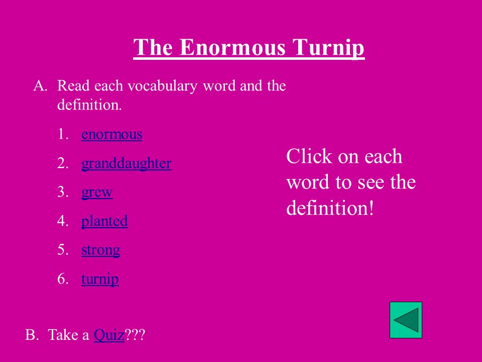 The Enormous Turnip Click on each word to see the definition!