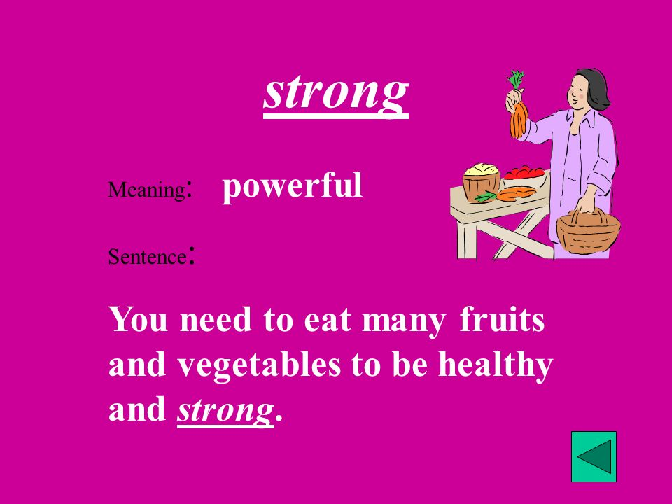 strong Meaning: powerful.
